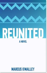 Reunited by Marcus O'Malley